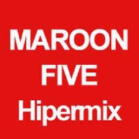 Demo Maroon Five Hipermix