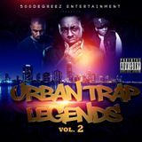 500 Degreez Ent. - Urban Trap Legends 2 Cover Art