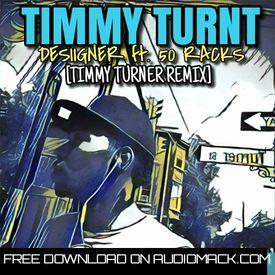 TIMMY TURNT (TIMMY TURNER REMIX)
