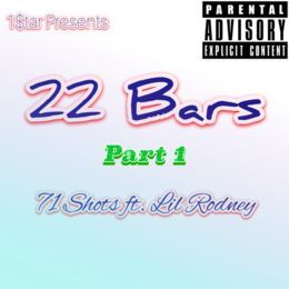 71 Shots - 22 Bars Pt. 1 Cover Art