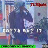 71 Shots - Gotta Get It Cover Art