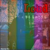 71 Shots - Loud (Mixtape Preview) Cover Art