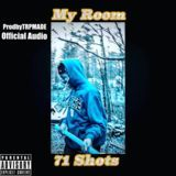 71 Shots - My Room (Official Audio) Cover Art
