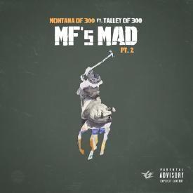 MF's Mad Pt. 2