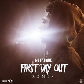 First Day Out [Remix]