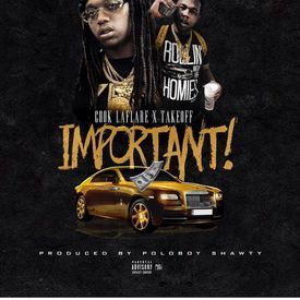 Cook LaFlare ft. Takeoff - Important
