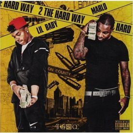 Lil Baby & Marlo - 2 The Hard Way [Prod. By BricksDaMane & Binks Beatz]