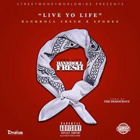 Live Yo Life [Remix]