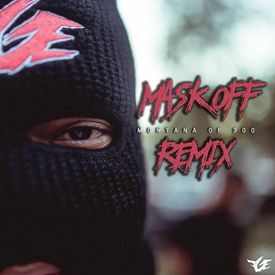 Mask Off [Remix]