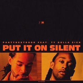 Put It On Silent [Remix]