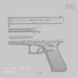 Stick Talk (Remix)