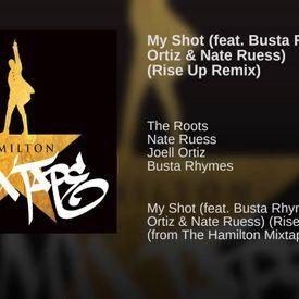My Shot (Rise Up Remix)