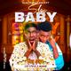 Slay Baby  blaze9ja.com