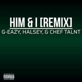 Him & I [Remix]