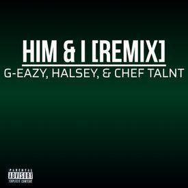 Him & I [Remix]