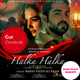 Halka Halka - Rahat Fateh Ali Khan ( Deep House Mashup ) Cut Controls