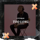 Too Long Freestyle