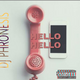 HELLO HELLO MIXTAPE BY DJ PHRONESIS 07033953672