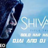 DJai DJvishal - Bolo Har Har Har Dubstep Remix By (DJai And DJ Vishal) Cover Art