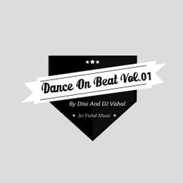 DJai DJvishal - Dance On Beats Cover Art