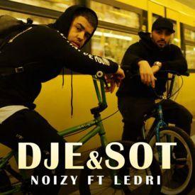 Dje & Sot (feat. Ledri Vula)