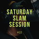 Saturday Slam Session #22 (6.2.2021)