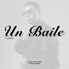 Un Baile (One Dance Fireboy Remix)