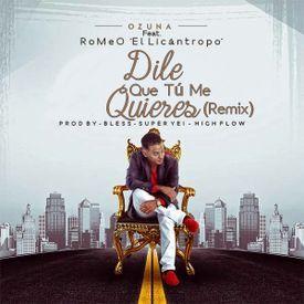 Dile Que Tu Me Quieres (Venezuela Remix)