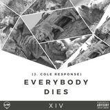 XI Vibez - Everybody Gotta Die (J. Cole Response) Cover Art