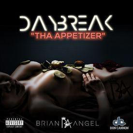 Daybreak: Tha Appetizer