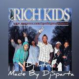 IamDjSparta - Rich Kidz Wasup (Intro) DjSparta Cover Art