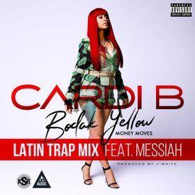 Bodak Yellow Latin Trap Mix