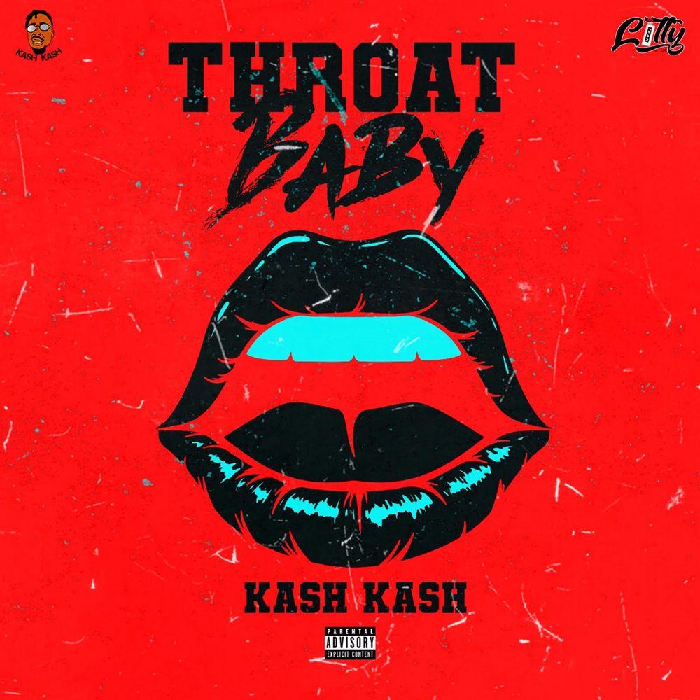 throat baby brs kash listen audiomack