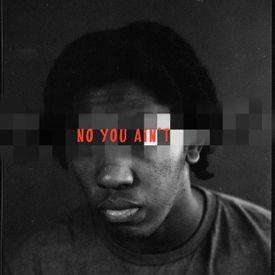 No You Ain't  (JME Remix)