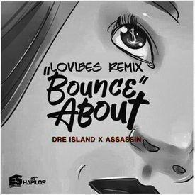Bounce About / LoVibes Remix