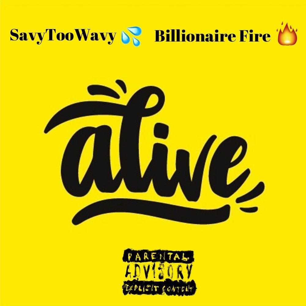 Alive By Savytoowavy Listen On Audiomack