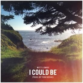 I Could Be (Prod. By Tido Vegas)