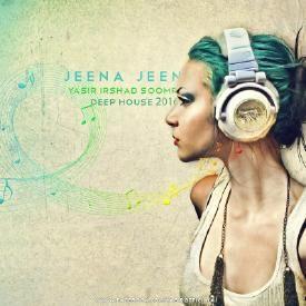 Jeena Jeena - Badlapur - Yasir Irshad Soomro(Deep House 2016)