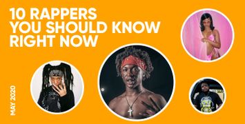 10 Rappers You Should Know Right Now