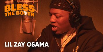 Watch Lil Zay Osama Spit an Exclusive Freestyle for 'Bless The Booth'