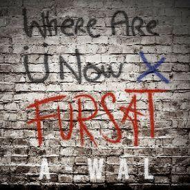 Where Are U Now x Fursat