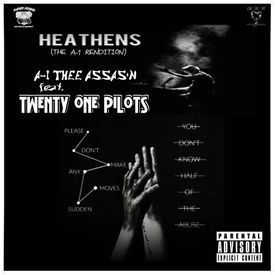 HEATHENS  (The A-1 Remix)