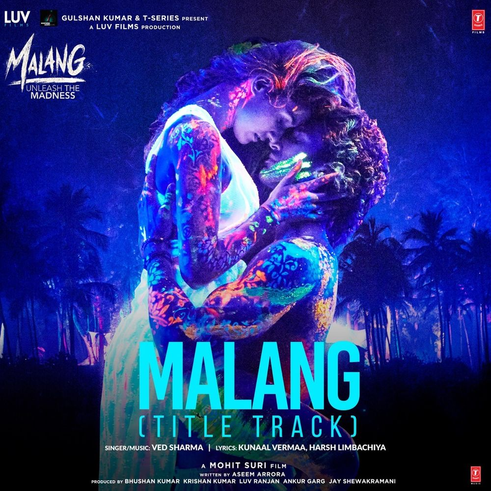 Malang Title Track By Ved Sharma Listen On Audiomack