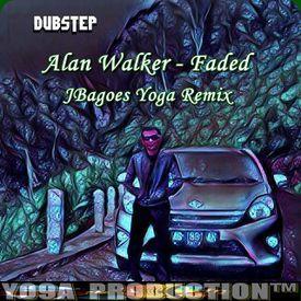 Faded Dubstep ( JBagoes Yoga Remixs )