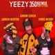 Yeezy 350 (Remix)