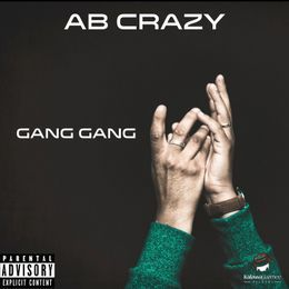 AB Crazy - Gang Gang Cover Art