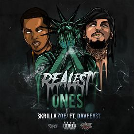 Realest Ones (feat. Dave East)