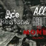 Ace montana610 - All about the money (acemix) Cover Art