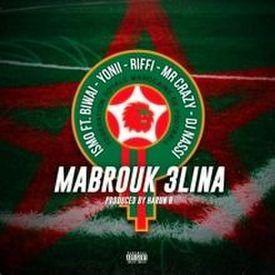 Mabrouk 3lina ft. Biwai, YONII, Riffi, Mr Crazy, Dj Nassi (prod. Harun B)