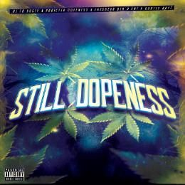 Addicted Dopeness - STILL DOPNESS Cover Art